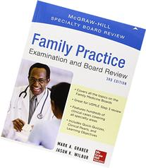 Family Practice Examination and Board Review, Third Edition