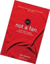 Not a Fan Student Edition: What does it mean to really