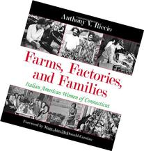 Farms, Factories, and Families: Italian American Women of