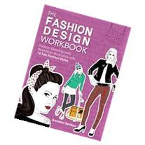 The Fashion Design: Fashion Drawing and Illustration With 14