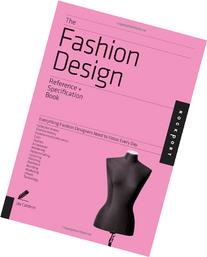 The Fashion Design Reference & Specification Book: