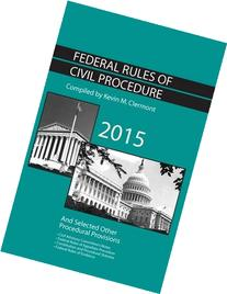 Federal Rules of Civil Procedure and Selected Other