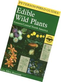 Field Guide to Edible Wild Plants: Eastern and Central North
