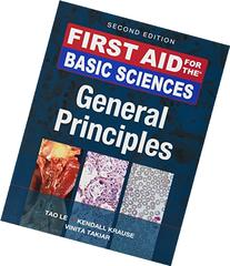 First Aid for the Basic Sciences, General Principles, Second