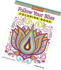 Follow Your Bliss Coloring Book