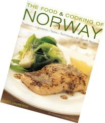 Food and Cooking of Norway: Traditions, Ingredients, Tastes