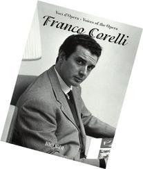 Franco Corelli: Voices of the Opera Series