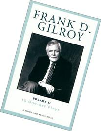 Frank D. Gilroy: 15 One-Act Plays