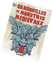 FRENCH EDITION of Gargoyles and Medieval Monsters Coloring