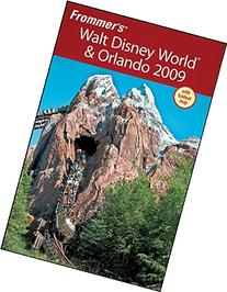 Frommer's Walt Disney World and Orlando 2009