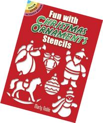 Fun with Christmas Ornaments Stencils