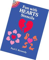 Fun with Hearts Stencils