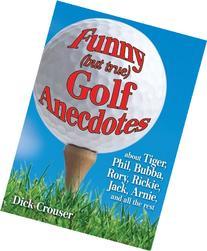 Funny  Golf Anecdotes