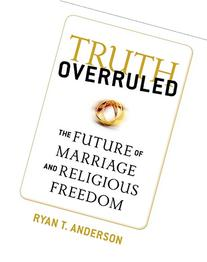 The Future of Marriage and Religious Liberty