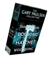 The Gary Paulsen Collection: Dancing Carl; Dogsong; Hatchet