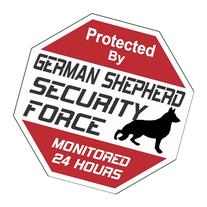"German Shepherd Dog Yard Sign ""Security Force German"