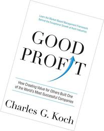 Good Profit: How Creating Value for Others Built One of the