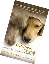 goodbye friend kowalski gary