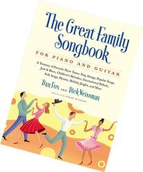 Great Family Songbook: A Treasury of Favorite Show Tunes,