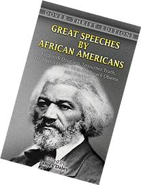 Great Speeches by African Americans : Frederick Douglass,
