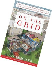 On the Grid: A Plot of Land, An Average Neighborhood, and