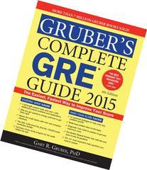 Gruber's Complete GRE Guide 2015