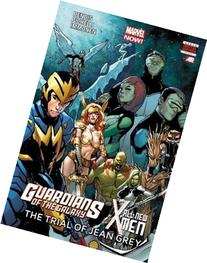 Guardians of the Galaxy/All-New X-Men: The Trial of Jean