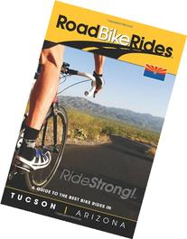 A Guide To The Best Bike Rides In Tucson Arizona