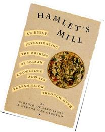 Hamlet's Mill: An Essay Investigating  the Origins of Human