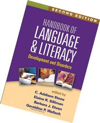 Handbook of Language and Literacy, Second Edition:
