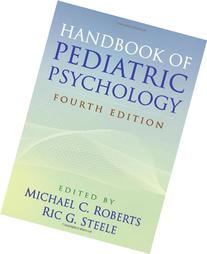 Handbook of Pediatric Psychology, Fourth Edition