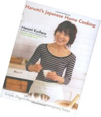 Harumi's Japanese Home Cooking: Simple, Elegant Recipes for