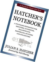 Hatcher's Notebook, Revised Edition