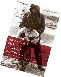 Haunting the Korean Diaspora: Shame, Secrecy, and the