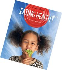 Healthy Plates: Eating Healthy