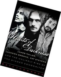 Hearts of Darkness: James Taylor, Jackson Browne, Cat
