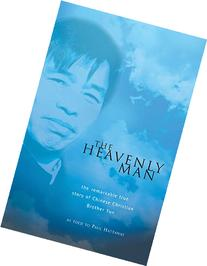 The Heavenly Man: The Remarkable True Story of Chinese