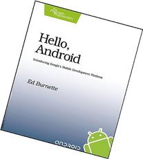 Hello, Android: Introducing Google's Mobile Development