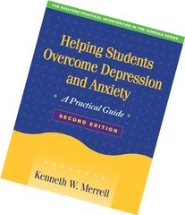 Helping Students Overcome Depression and Anxiety, Second