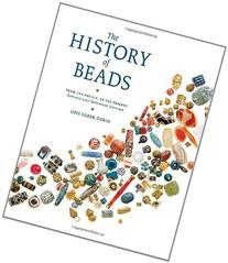 The History of Beads: From 100,000 B.C. to the Present,
