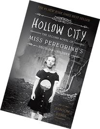Hollow City: The Second Novel of Miss Peregrine's Peculiar