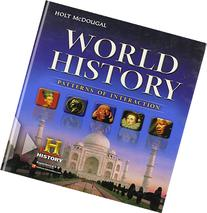 Holt Mcdougal World History: Patterns of Interaction :