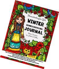 Homeschooling for Girls - Winter Homeschooling Journal -