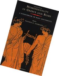 Homosexuality in Greece and Rome: A Sourcebook of Basic