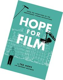 Hope For Film: From the Frontline of the Independent Cinema