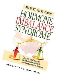 Hormone Imbalance Syndrome: America's Silent Plague
