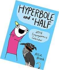 Hyperbole and a Half 2015 Engagement Calendar