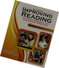 Improving Reading: Strategies, Resources and Common Core