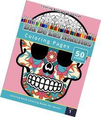 Coloring Books for Grownups: Dia de los Muertos