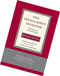 The Intelligent Investor: The Classic Text on Value